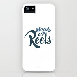 Meals on reels iPhone Case