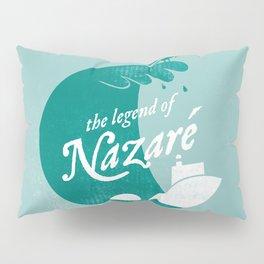 Legend of Nazaré Pillow Sham
