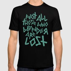 Not all those who wander are lost X-LARGE Mens Fitted Tee Black