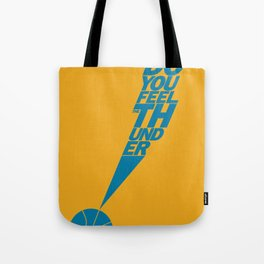 Do You Feel the Thunder? (Orange) Tote Bag