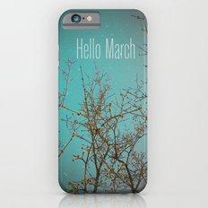 Hello March iPhone 6s Slim Case