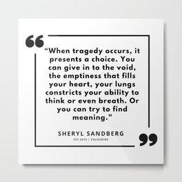 6  | Sheryl Sandberg Quotes | 190902 Metal Print
