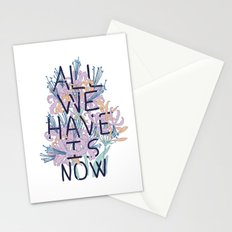 All We Have Is Now Version 2 Stationery Cards