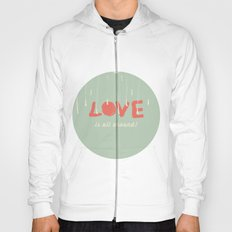 Love is all around Hoody