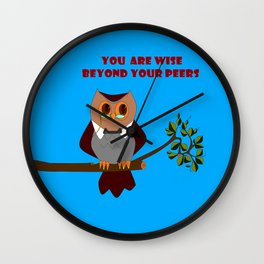 Owl, You are Wise Beyond Your Peers Wall Clock