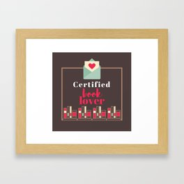 Certified Book Lover. Framed Art Print