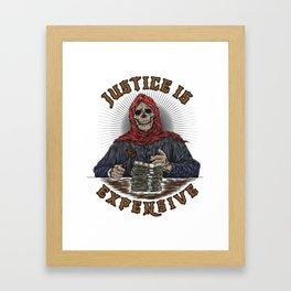 Judge Grim Reaper: Justice is Expensive. Framed Art Print