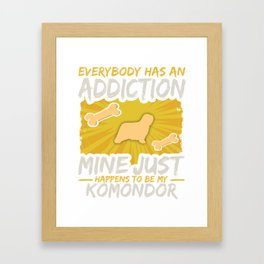Komondor  Funny Dog Addiction Framed Art Print