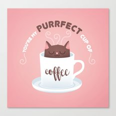 You're my Purrfect cup of Coffee Cat Canvas Print