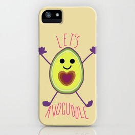 Let's Avocuddle AVOCADO iPhone Case