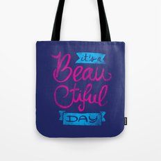 It´s a Beautiful Day - version 2 Tote Bag