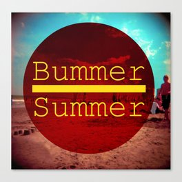Bummer Summer Canvas Print