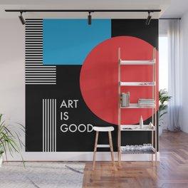 Art is good, abstract modern minimal Wall Mural