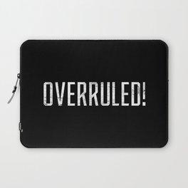 Overrruled! Laptop Sleeve