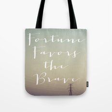 Fortune Favors (Wires) Tote Bag