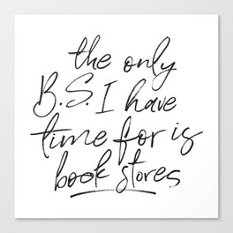 BS and Book Stores Canvas Print