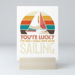 I could have gone sailing Mini Art Print