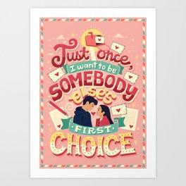 First Choice Art Print
