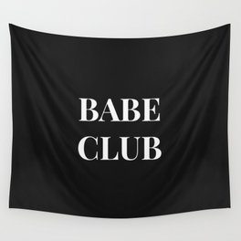 Babeclub black Wall Tapestry