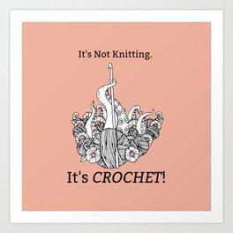 It's Crochet! Art Print