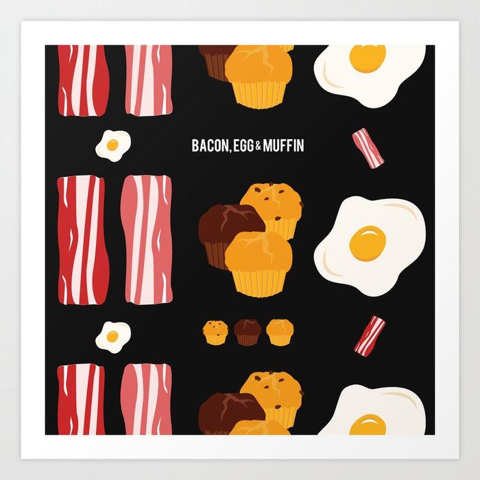 Bacon, Egg & Muffin!! -DARK- Art Print