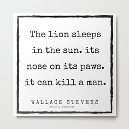77    |200227 | Wallace Stevens Quotes | Wallace Stevens Poems Metal Print