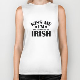Kiss Me I'm Pretending To Be Irish Biker Tank