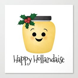 Happy Hollandaise Canvas Print