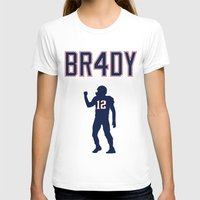 patriots T-shirts featuring Brady 4 Time Champ by Rob Smolinsky