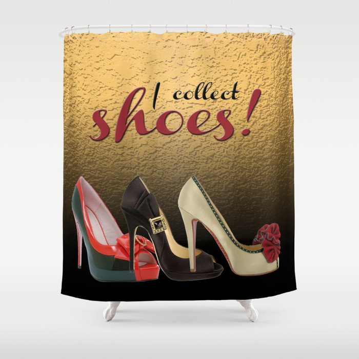 I Collect Shoes High Heels Pumps Stilettos Shower Curtain
