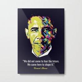 Barack Obama Quotes Metal Print