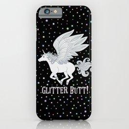 Glitter Butt! iPhone Case