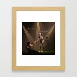 Come with us... We do butt stuff Framed Art Print