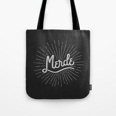 MERDE - NOIR Tote Bag