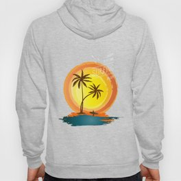 Enjoy summer Hoody