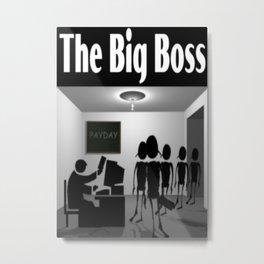 The Big Boss Metal Print