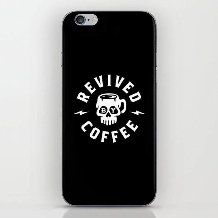Revived By Coffee iPhone Skin