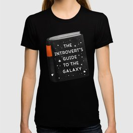 The Introvert's Guide To The Galaxy T-shirt