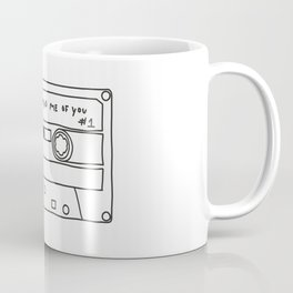 Songs that remind me of you #1 Coffee Mug