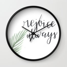 rejoice always // watercolor bible verse palm branch Wall Clock