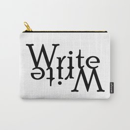 Write (Turned) Carry-All Pouch