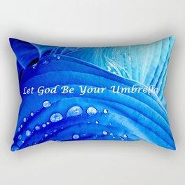 Let God Be Your Umbrella Rectangular Pillow