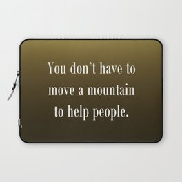 Move a Mountain Laptop Sleeve