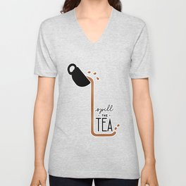 Spill the Tea - Basic Unisex V-Neck