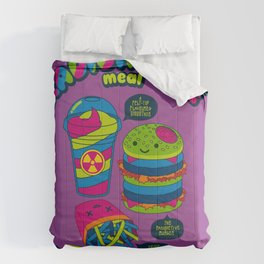 The Radioactive Meal Comforters