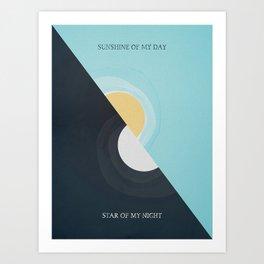 Sunshine Of My Day Star Of My Night Art Print