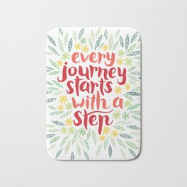 Every journey starts with a step Bath Mat