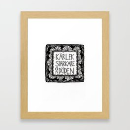 Kärliek starkare än döden Framed Art Print