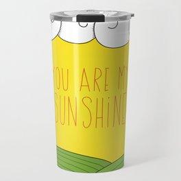 You Are My Sunshine Travel Mug