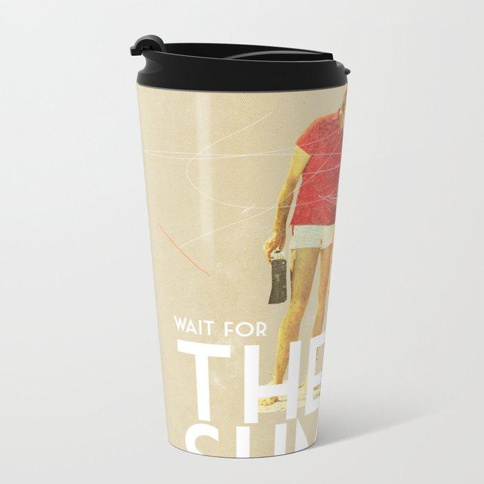 For The Summer Metal Travel Mug